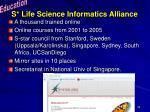 s life science informatics alliance