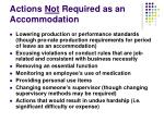 actions not required as an accommodation