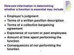 relevant information in determining whether a function is essential may include