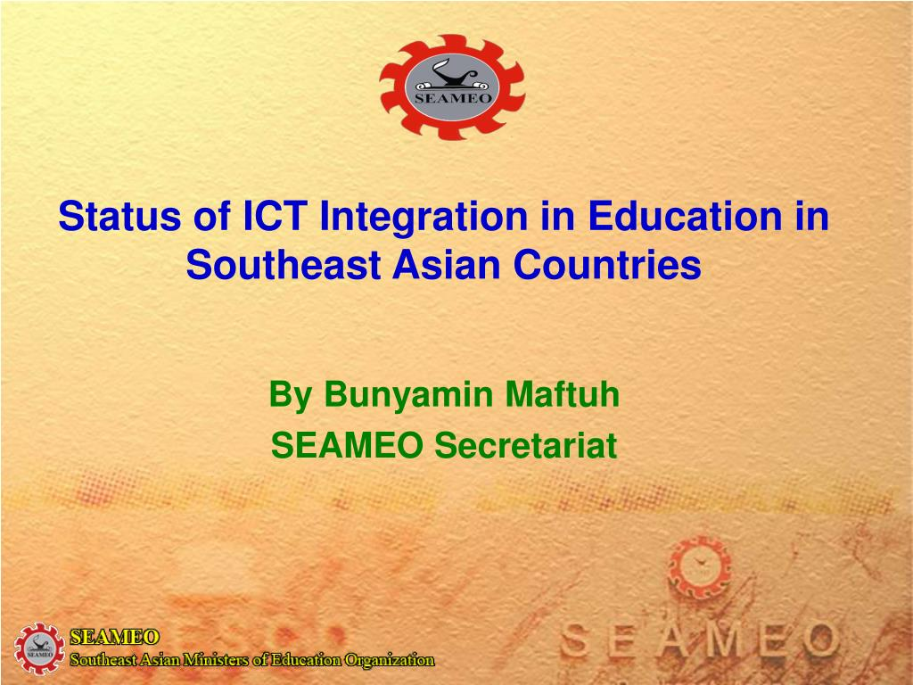 status of ict integration in education in southeast asian countries l.