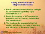 survey on the s tatus of ict i ntegration in education