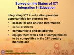 survey on the s tatus of ict i ntegration in education11