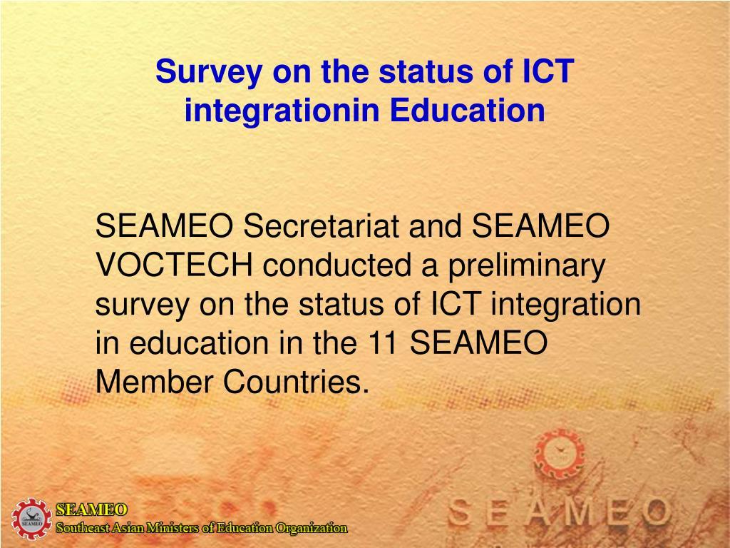 Survey on the status of ICT