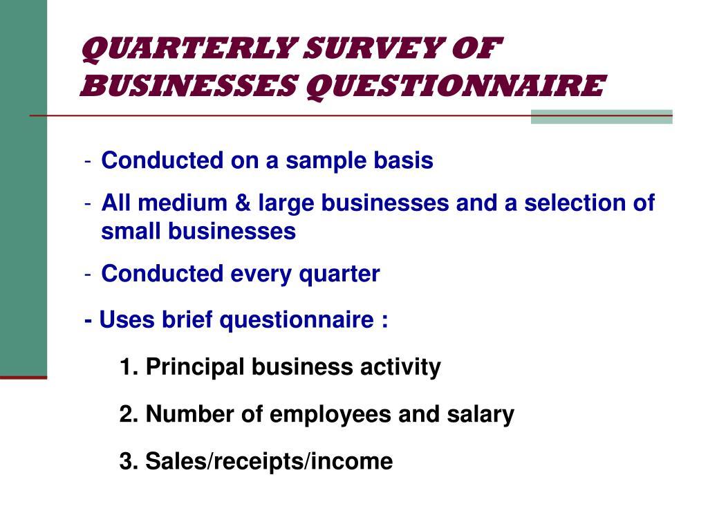 QUARTERLY SURVEY OF BUSINESSES QUESTIONNAIRE