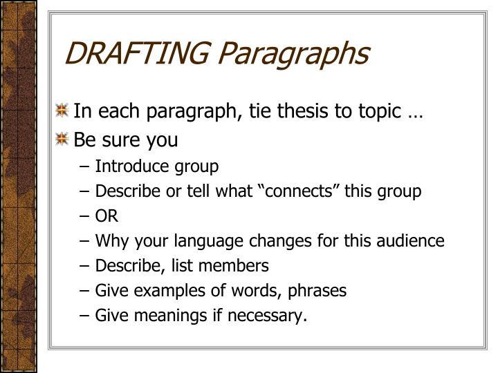 DRAFTING Paragraphs