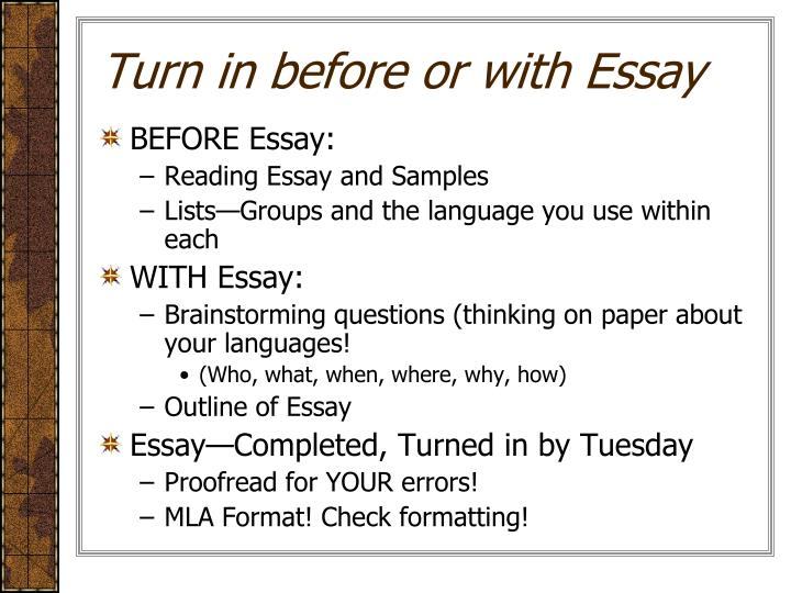 Turn in before or with Essay