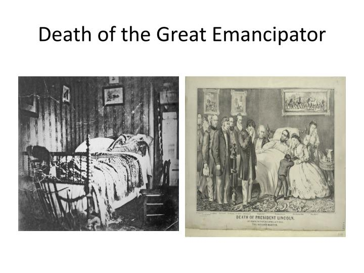 Death of the Great Emancipator