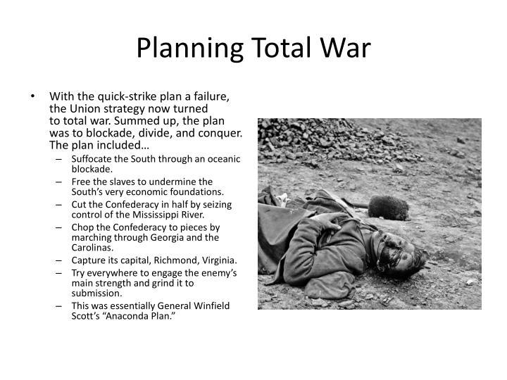 Planning Total War