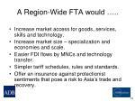 a region wide fta would