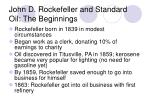 john d rockefeller and standard oil the beginnings
