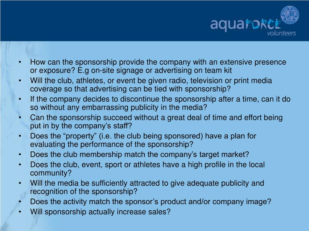 How can the sponsorship provide the company with an extensive presence or exposure? E.g on-site signage or advertising on team kit