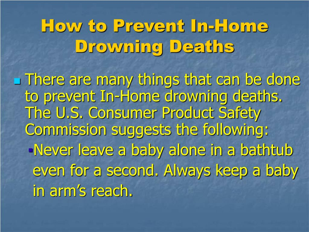 How to Prevent In-Home Drowning Deaths