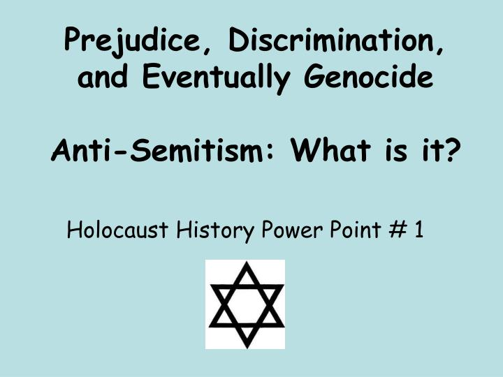 prejudice in holocaust