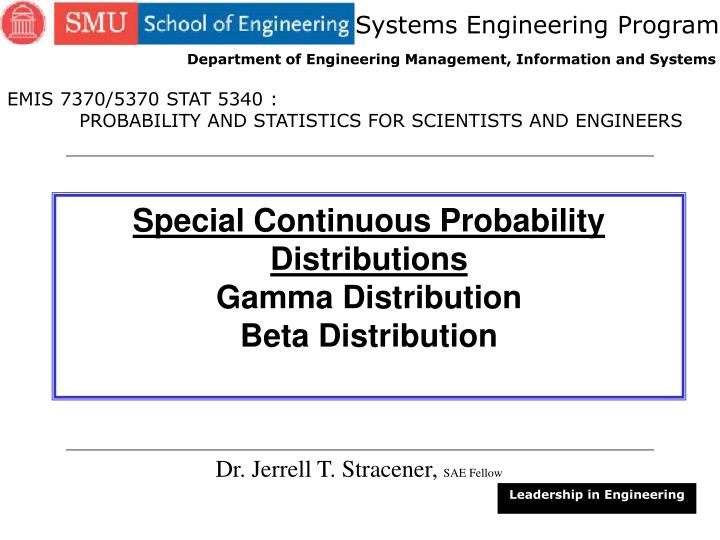 PPT - Special Continuous Probability Distributions Gamma