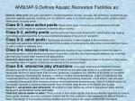 ansi iaf 9 defines aquatic recreation facilities as
