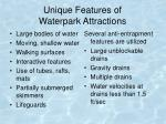 unique features of waterpark attractions