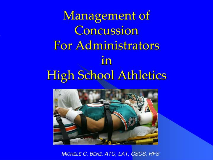 management of concussion for administrators in high school athletics n.