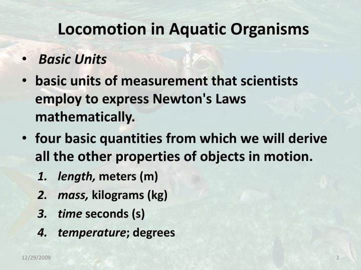 Locomotion in aquatic organisms2