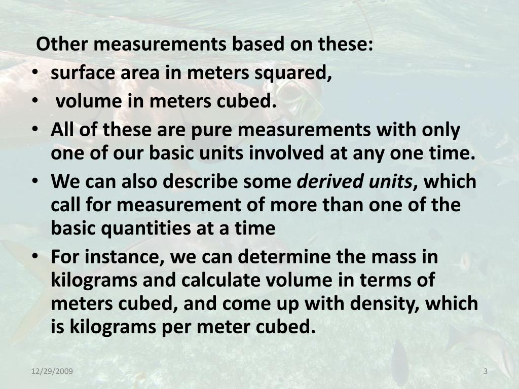 Other measurements based on these: