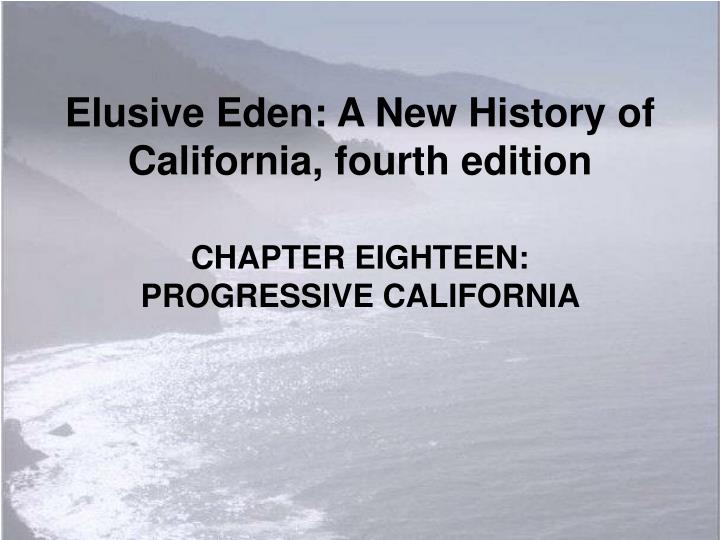 elusive eden a new history of california fourth edition n.