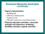 duchenne muscular dystrophy continued