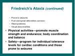 friedreich s ataxia continued
