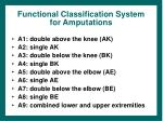 functional classification system for amputations