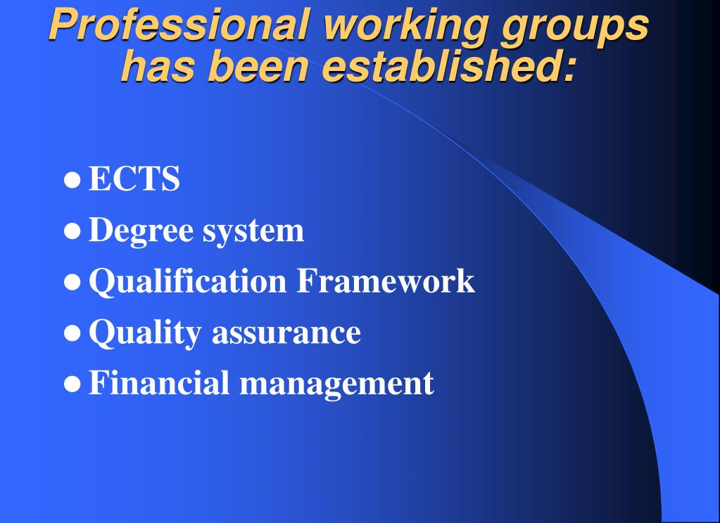 Professional working groups has been established: