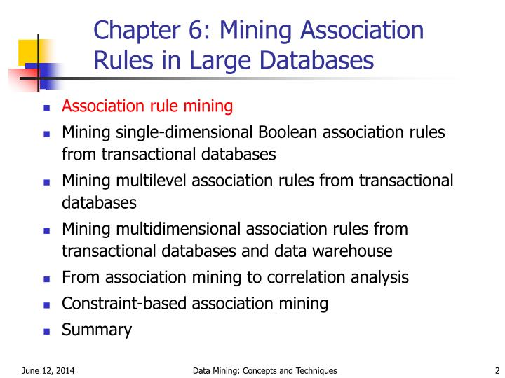 Chapter 6 mining association rules in large databases