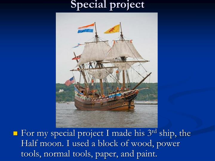 Special project