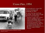 cease fire 1994