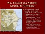 why did stalin give nagorno karabakh to azerbaijan