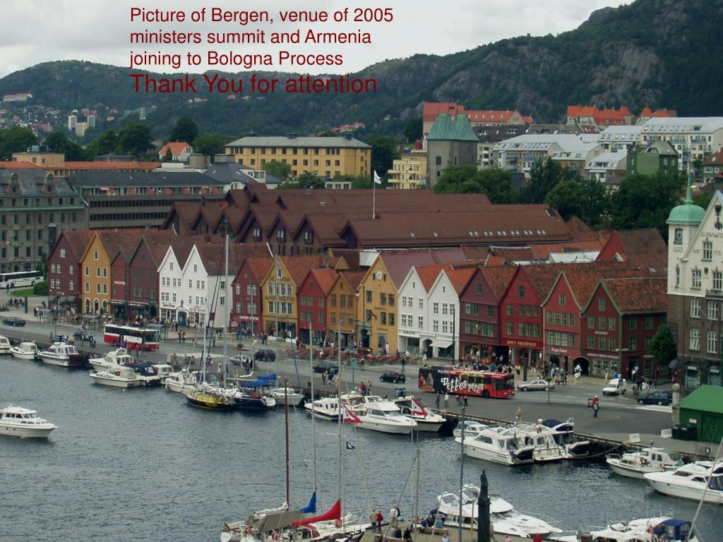 Picture of Bergen, venue of 2005 ministers summit and Armenia joining to Bologna Process