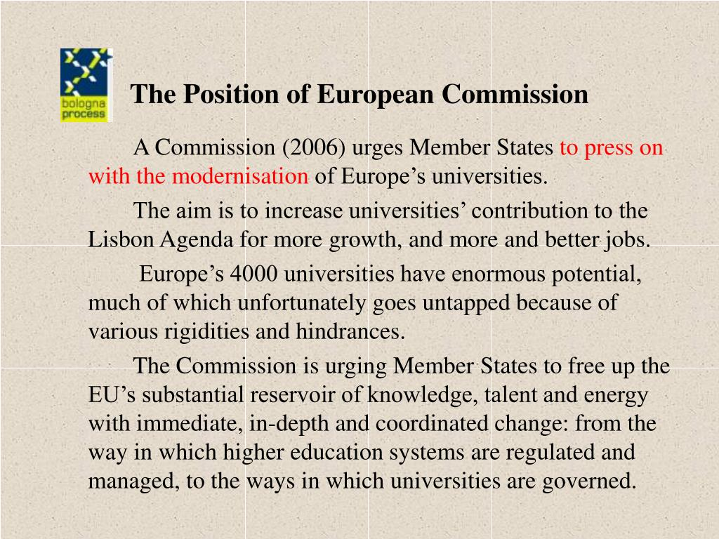 The Position of European Commission
