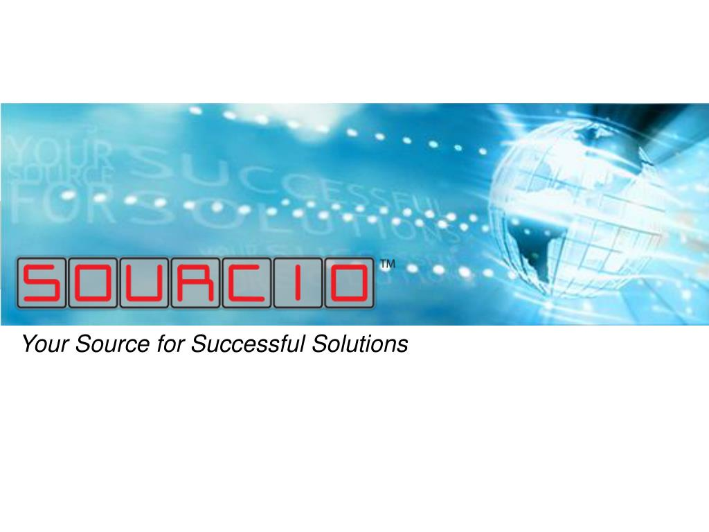your source for successful solutions l.
