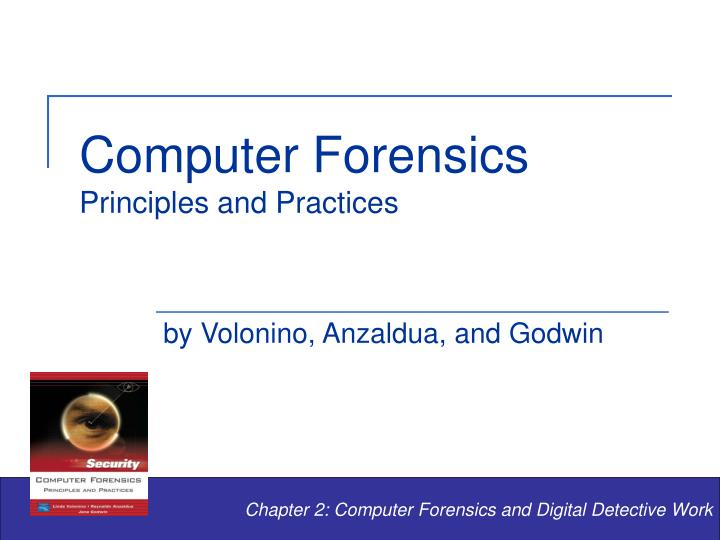 PPT - Computer Forensics Principles and Practices PowerPoint