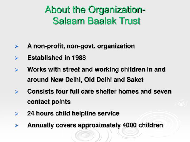 About the organization salaam baalak trust