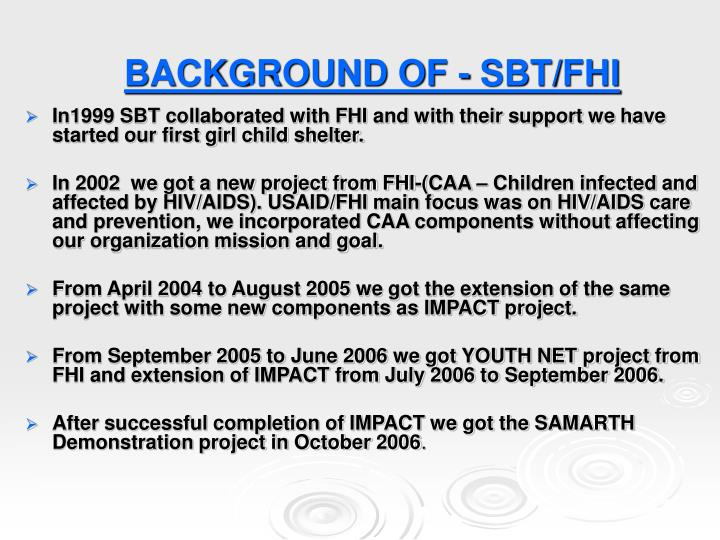 Background of sbt fhi