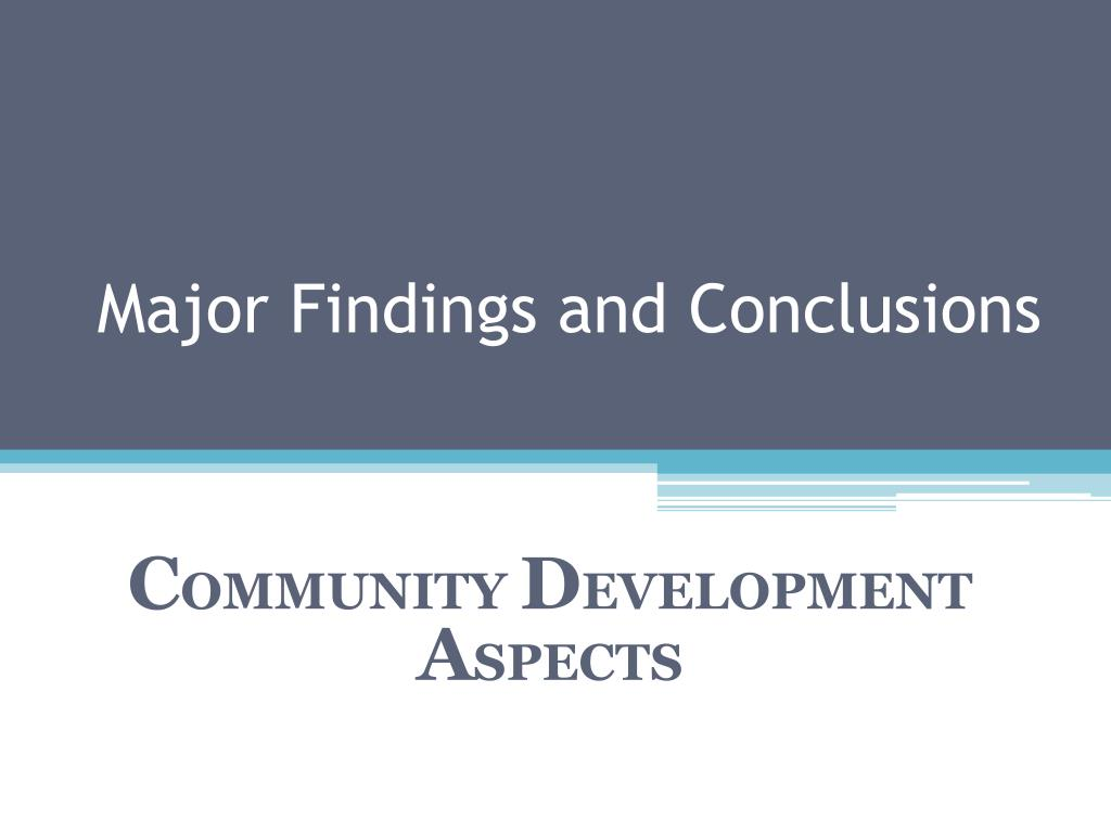 Major Findings and Conclusions