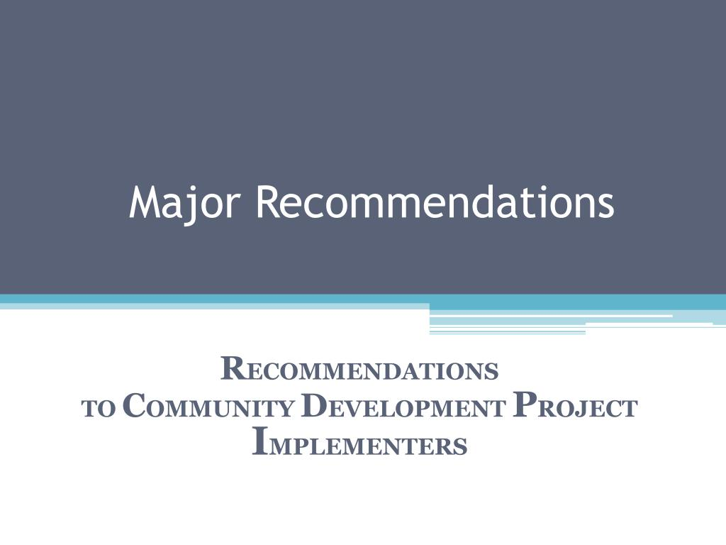 Major Recommendations