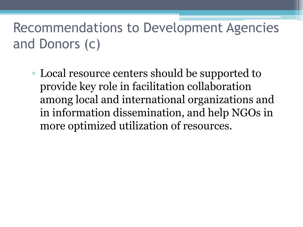 Recommendations to Development Agencies and Donors (c)