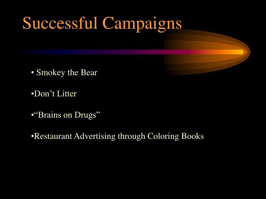 Successful Campaigns
