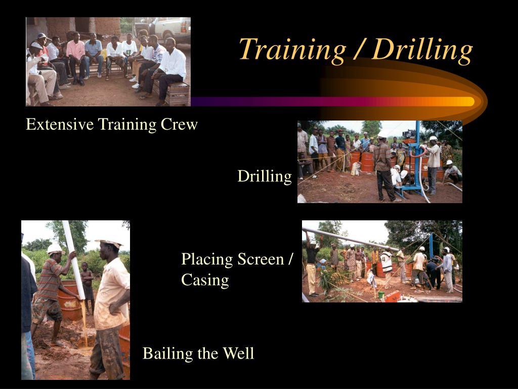 Training / Drilling