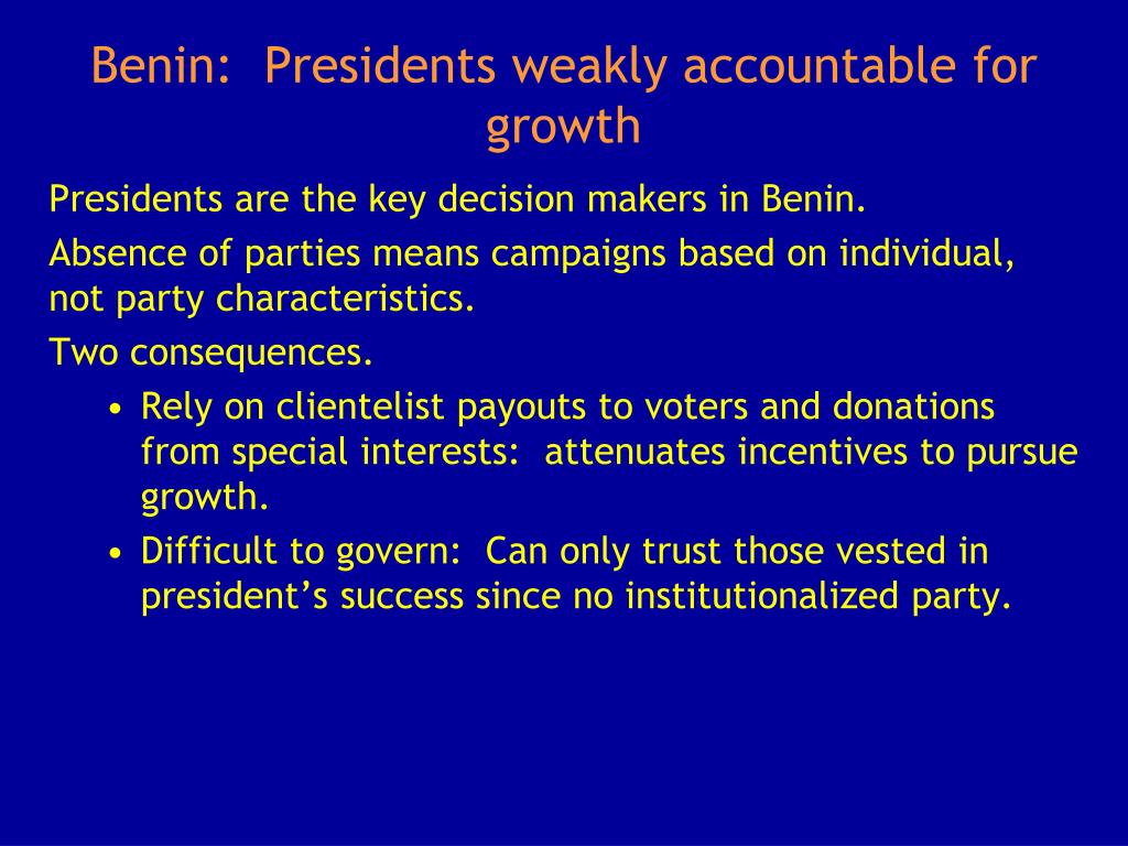 Benin:  Presidents weakly accountable for growth