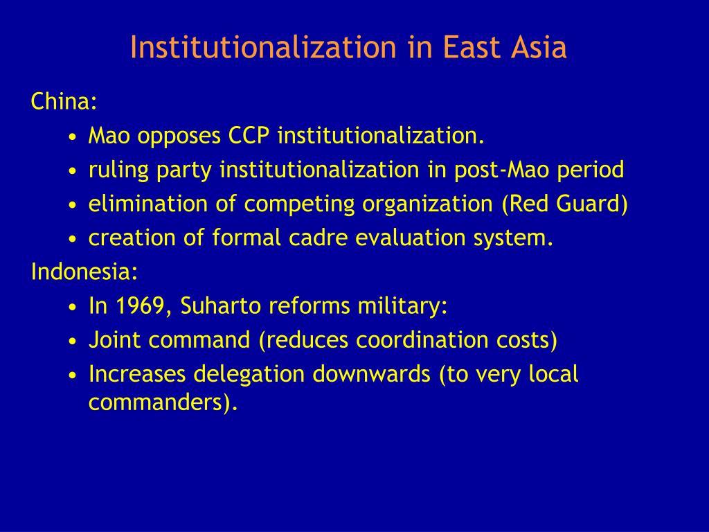 Institutionalization in East Asia
