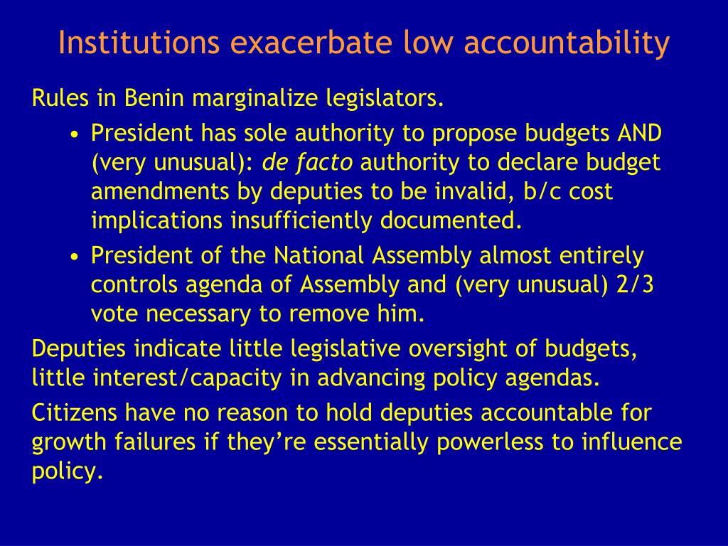 Institutions exacerbate low accountability