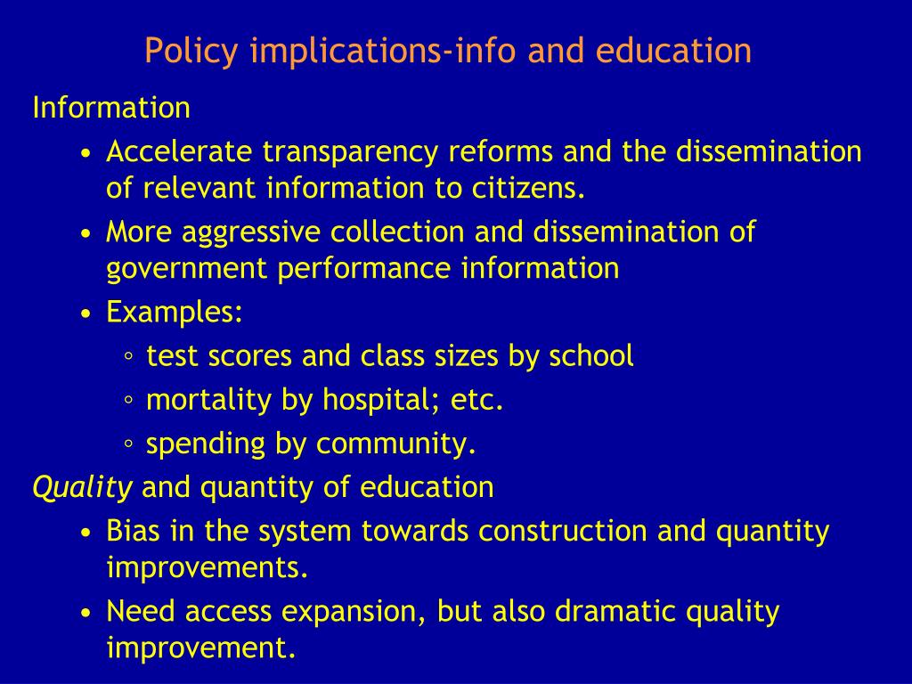 Policy implications-info and education