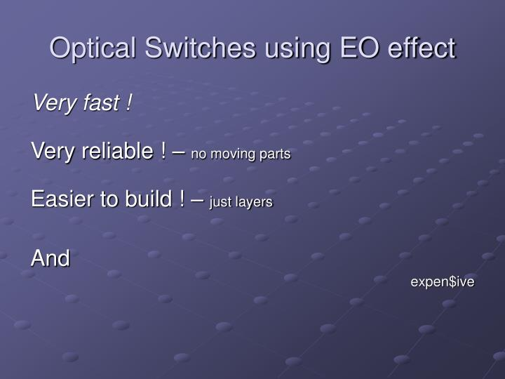Optical Switches using EO effect