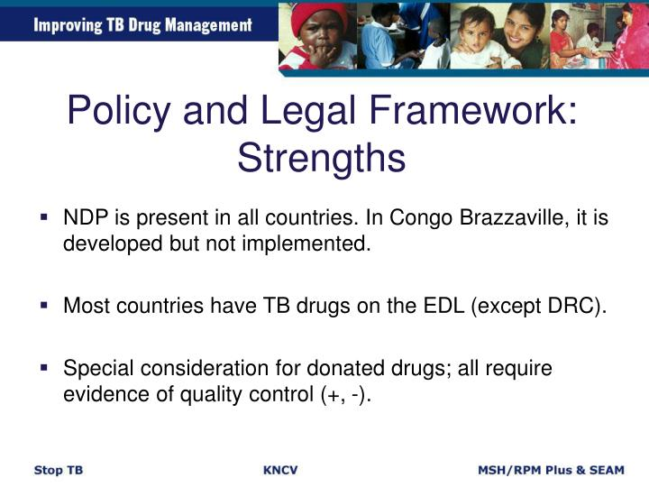Policy and Legal Framework: Strengths