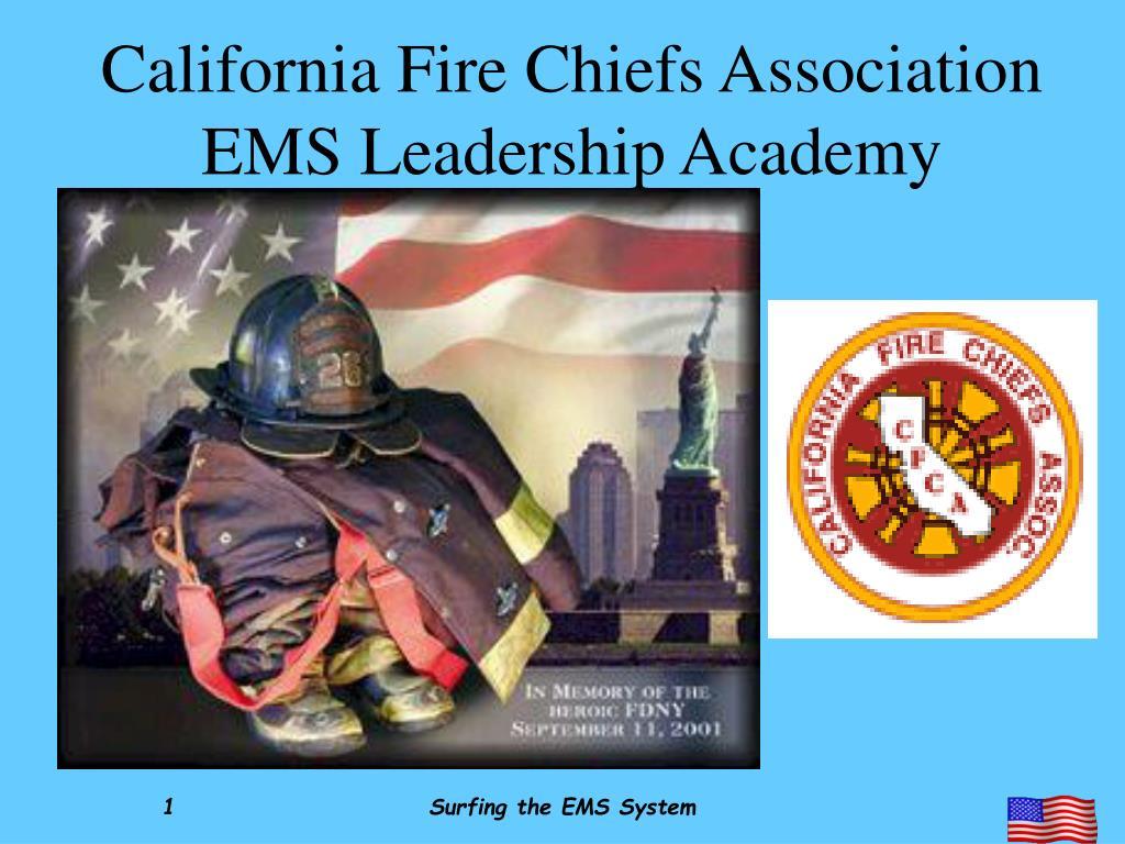 california fire chiefs association ems leadership academy